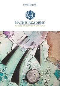 Mathis Academy - Autiste scolarisé à domicile - GS et CP.pdf