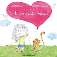 Essia Morellon et Stéphanie Alastra - Me ha dicho mamá.