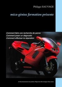 Philippe Sauvage - Méca-génius formation présente - Le fonctionnement du système d'injection électronique d'une moto.