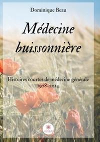 Dominique Beau - Médecine buissonnière.