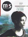 Geneviève Paicheler et Nadine Job-Spira - Médecine Sciences Hors série N° 2, Mar : Les femmes et le sida en France - Enjeux sociaux et de santé publique.