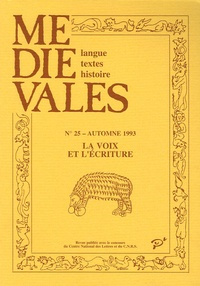 Michel Banniard - Médiévales N° 25, Automne 1993 : La voix et l'écriture.