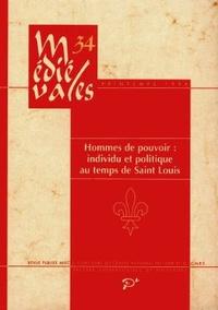 PU Vincennes - Médiévales N° 34, Printemps 199 : Hommes de pouvoir.