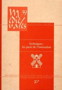 Philippe Lardin et  Collectif - Médiévales N° 39, Automne 2000 : Techniques : les paris de l'innovation.