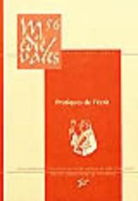 Etienne Anheim et Pierre Chastang - Médiévales N° 56, Printemps 200 : Pratiques de l'écrit (VIe-XIIIe siècle).