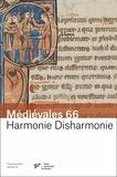 Ludivine Jaquiery et Christopher Lucken - Médiévales N° 66, Printemps 201 : Harmonie Disharmonie.