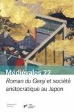 Daniel Struve et Sumie Terada - Médiévales N° 72, printemps 201 : Roman du Genji et société aristocratique au Japon.