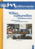 Boris Grésillon - Méditerranée N° 114/2010 : Villes culturelles en Méditerranée.