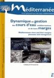 Simon Dufour et Mireille Provansal - Méditerranée N° 118/2012 : Dynamique et gestion des cours d'eau méditerranéens et de leurs marges.