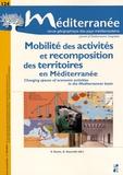 Sylvie Daviet et Xavier Daumalin - Méditerranée N° 124/2015 : Mobilité des activités et recomposition des territoires en Méditerranée.