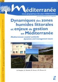 Nicolas Maughan - Méditerranée N° 125/2015 : Dynamiques des zones humides littorales et enjeux de gestion en méditerranée.