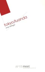 Patrick Deville et Corinne Quentin - Meet N° 11 : Tokyo/Luanda.