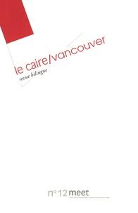 Hadrien Laroche et David Albahari - Meet N° 12 : Le Caire/Vancouver.