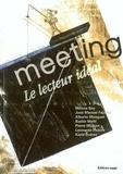Maïssa Bey et José-Manuel Fajardo - Meeting N° 1 : Le lecteur idéal.