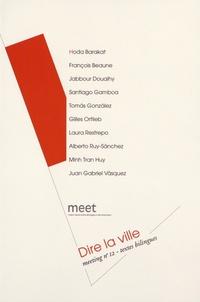 Patrick Deville - Meeting N° 12 : Dire la ville.