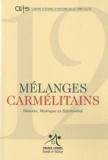 Christian Hermann et Bernard Forthomme - Mélanges carmélitains N° 12/2010 : .
