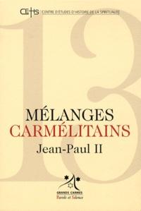 Patrick Sbalchiero - Mélanges carmélitains N° 13/2011 : Jean Paul II.