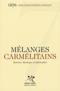 Antoine Reneaume et Olivier Landron - Mélanges carmélitains N° 7/2008 : .