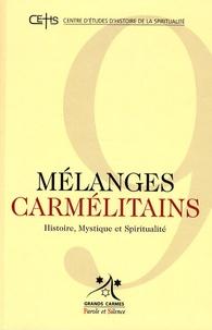 Patrick Sbalchiero - Mélanges carmélitains N° 9/2009 : .