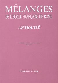 Michel Gras - Mélanges de l'Ecole française de Rome Tome 116/2/2004 : Antiquité - Anfore e testo in eta greca arcaica.