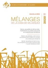 Brice Chamouleau - Mélanges de la Casa de Velazquez N° 50-1, mai 2020 : Genre, sexualités et démocratie - L'avènement du public et du privé en contexte post-dictatorial.