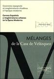 Benoît Pellistrandi et José-Ignacio Fortea Pérez - Mélanges de la Casa de Velazquez Tome 34 N° 2/2004 : Couronne espagnole et magistratures citadines à l'époque moderne.