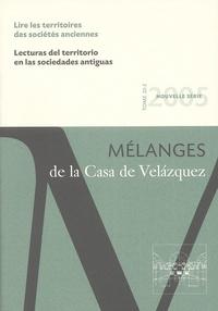 Philippe Boissinot et Pierre Rouillard - Mélanges de la Casa de Velazquez Tome 35 N° 2/2005 : Lire les territoires des sociétés anciennes.