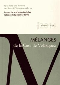 Christine Lebeau et Gregorio Salinero - Mélanges de la Casa de Velazquez Tome 44 N° 2, Novemb : Pour faire une histoire des listes à l'époque moderne.