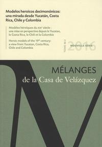Michel Bertrand et Lucrecia Enriquez - Mélanges de la Casa de Velazquez Tome 47 N° 2, novemb : Modelos heroicos decimononicos.