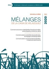 Michel Bertrand - Mélanges de la Casa de Velazquez Tome 5, N°2, novembr : Commemoraciones e identidades (trans)nacionales entre España y America Latina.