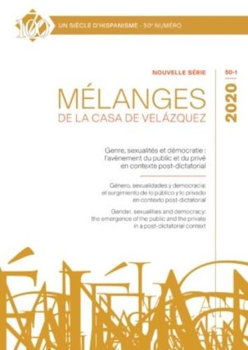 Brice Chamouleau et Michel Bertrand - Mélanges de la Casa de Velazquez Tome 50 N° 1, avril  : Genre, sexualités et démocratie : l'avènement du public et du privé en contexte post-dictatorial.