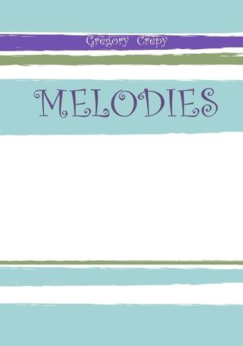 Grégory Crépy - Melodies.