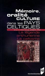 Joseph Rio et François Chappé - Mémoire, oralité, culture dans les pays celtiques - La légende arthurienne ; Le celtisme.