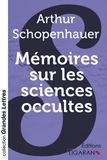 Arthur Schopenhauer - Mémoires sur les sciences occultes.