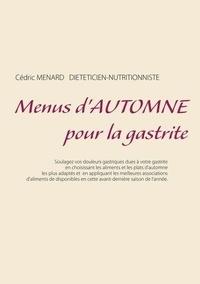 Cédric Menard - Menus d'automne pour la gastrite.