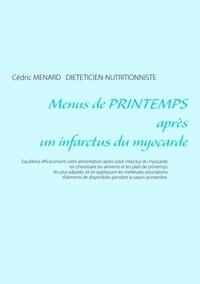 Cédric Menard - Menus de printemps après un infarctus du myocarde.