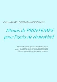 Cédric Menard - Menus de printemps pour l'excès de cholestérol.