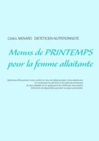 Cédric Menard - Menus de printemps pour la femme allaitante.