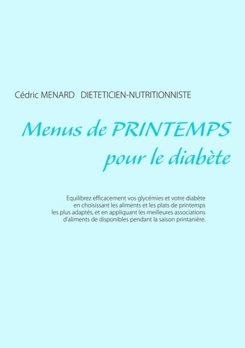 Cédric Menard - Menus de printemps pour le diabète.