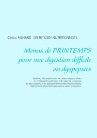 Cédric Menard - Menus de printemps pour une digestion difficile ou dyspepsies.