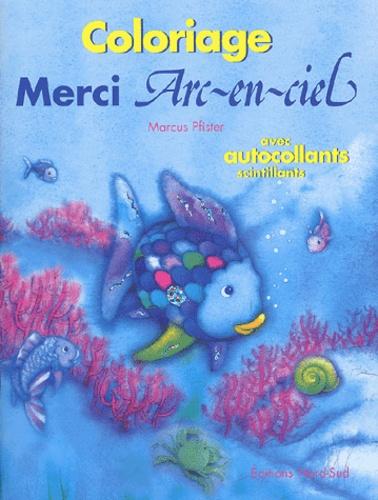 Coloriage Darc En Ciel En Ligne.Merci Arc En Ciel Coloriage Avec Autocollants Scintillants Album