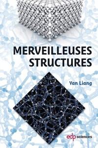 Liang Yan - Merveilleuses structures.