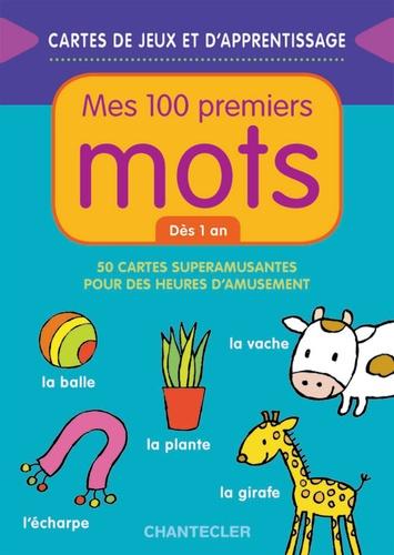Mes 100 Premiers Mots Des 1 An 50 Cartes Superamusantes Pour Des Heures D Amusement Poche