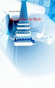 Henri de Lafforest - Mes enfants du rock.