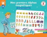 Claude Huguenin et Olivier Dubois du Nilac - Mes premiers Alphas magnétiques GS-CP - Avec 60 magnets Alphas en mousse, 1 tableau magnétique et 1 livret.