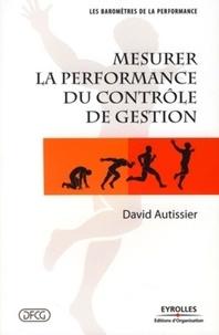 David Autissier - Mesurer la performance du contrôle de gestion.