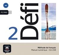 Monique Denyer - Méthode de français Défi 2 A2 - Manuel numérique. 1 Clé Usb