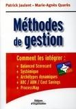 Patrick Jaulent et Marie-Agnès Quarès - Méthodes de gestion - Comment les intégrer.