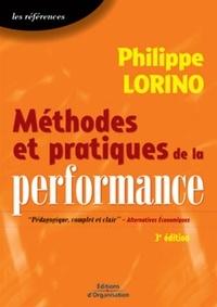 Philippe Lorino - Méthodes et pratiques de la performance - Le pilotage par les processus et les compétences.
