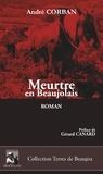 André Corban - Meurtre en Beaujolais.